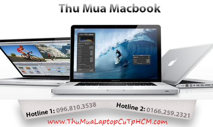 Thu mua macbook cu gia cao tan noi tai TPHCM