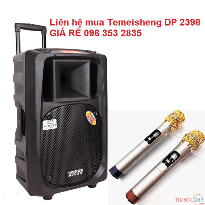 Loa Vali Keo TEMEISHENG DP 2398T bass 4 tac Gia ban 4350000 VND